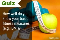 How well do you know your basic fitness measures (e.g., BMI)?