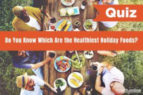 Do You Know Which Are the Healthiest Holiday Foods?