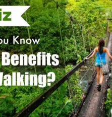 Do You Know The Benefits of Walking?