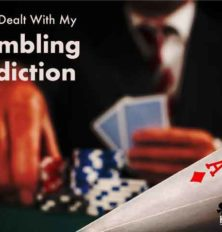 How I Dealt With My Gambling Addiction